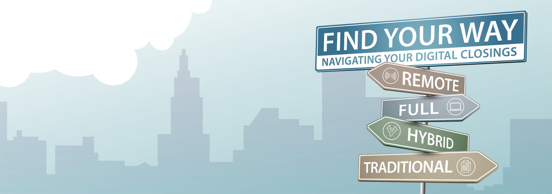 Eways - Find Your Way. Navigating your digital closings.